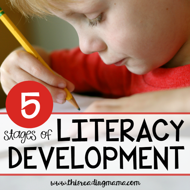 5 Stages of Literacy Development for Kids - This Reading Mama