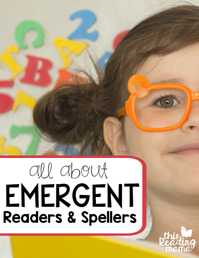 All About Emergent Readers and Spellers - Stage 1 of Literacy Development