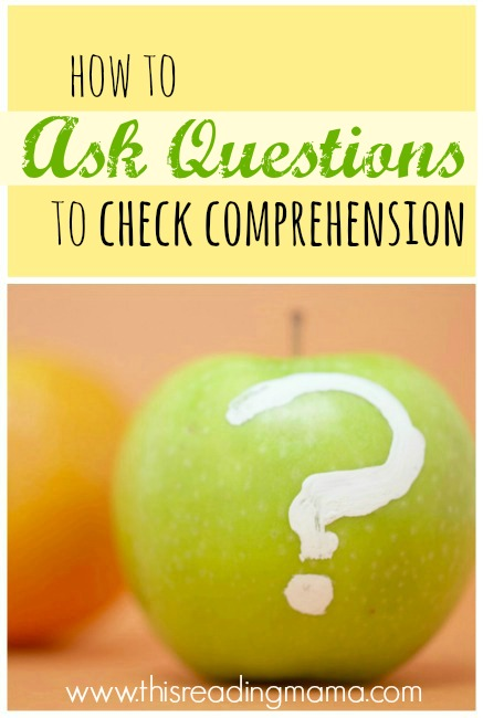 How to Ask Questions to Check Comprehension