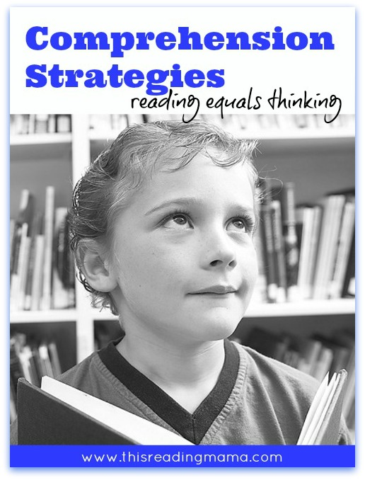 Comprehension Strategies ~ Reading Equals Thinking | This Reading Mama