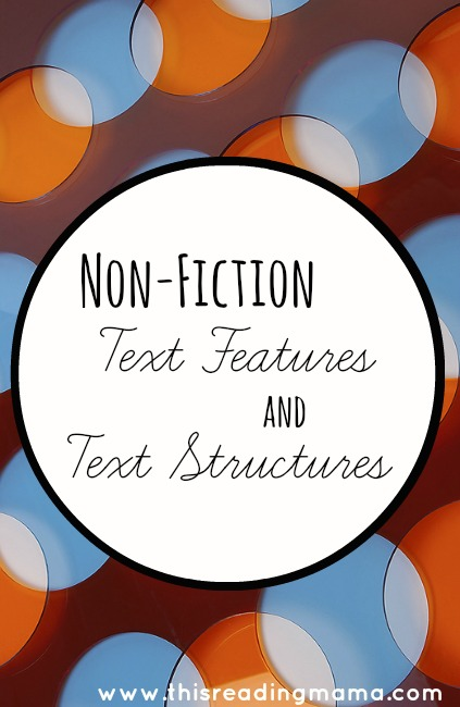 Non-Fiction Text Features and Text Structure | This Reading Mama