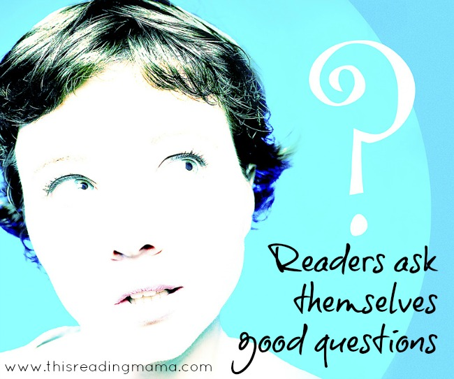 Readers Ask Themselves Questions | This Reading Mama
