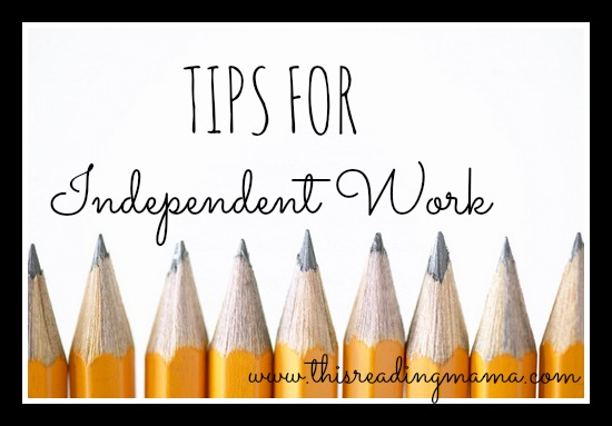Tips for Independent Work