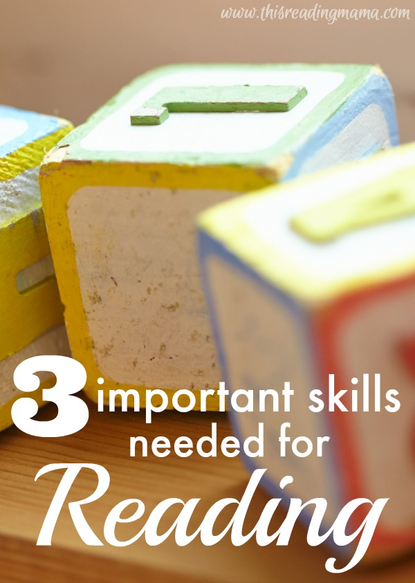 3 Important Skills Needed for Reading - 7 day series | This Reading Mama
