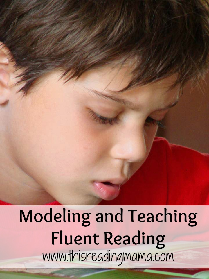 Modeling and Teaching Fluent Reading | This Reading Mama