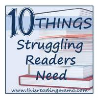 Photo of 10 Things Struggling Readers Need