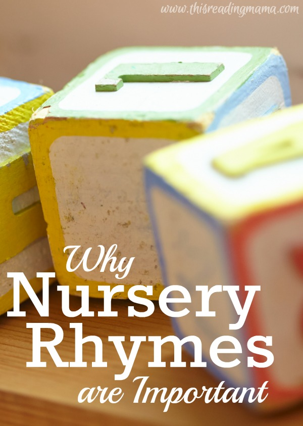 Why Nursery Rhymes are Important | This Reading Mama