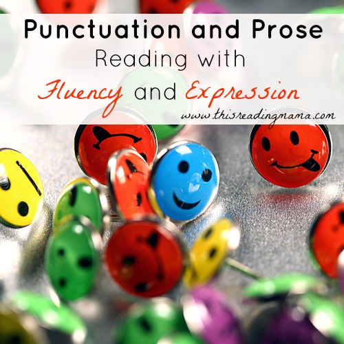 Punctuation and Prose: Reading with Fluency and Expression | This Reading Mama