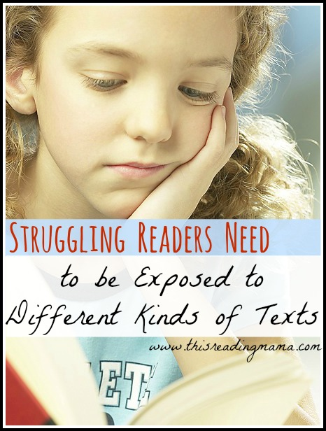 Struggling Readers Need to be Exposed to Different Kinds of Texts (Especially Non-fiction) | This Reading Mama