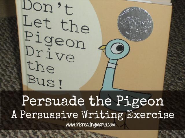 Persuade the Pigeon-Persuasive Writing