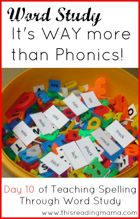 Word Study: It's WAY More than Phonics | This Reading Mama