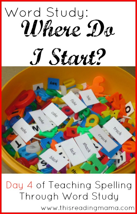 Word Study: Where Do I Start Spelling Instruction | This Reading Mama