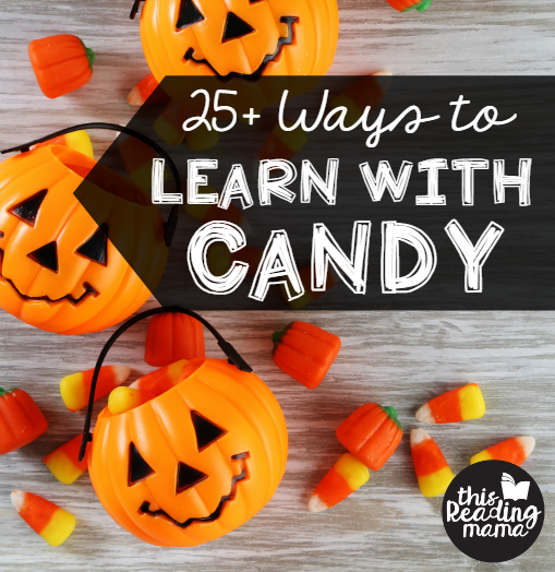 25+ Ways to Learn with Candy square- This Reading Mama