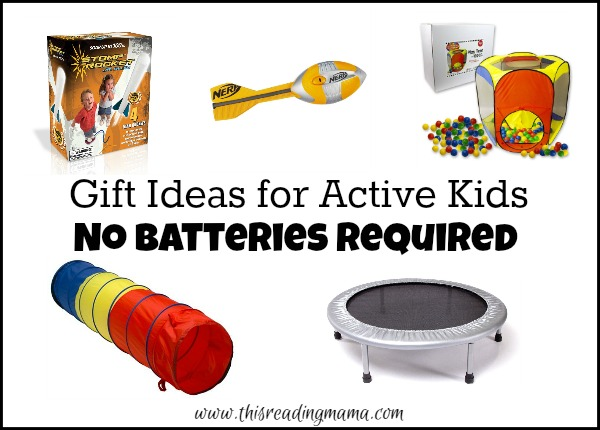 Gift Ideas for Active Kids - No Batteries Required