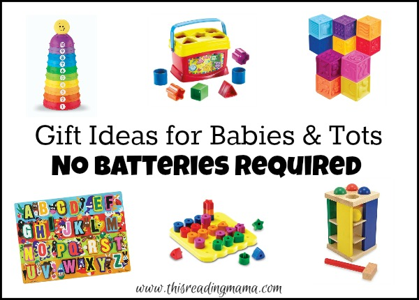 Gift Ideas for Kids - Babies and Tots - No Batteries Required