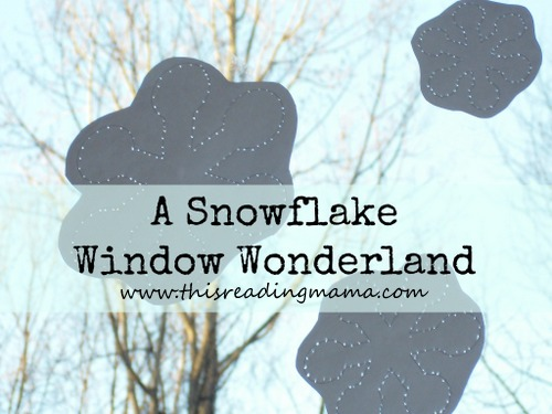 A Snowflake Window Wonderland: A Fine Motor Craft with Poke Pages {This Reading Mama}