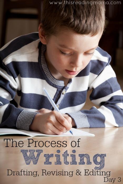 The Process of Writing: Drafting, Revising, & Editing (Day 3) | This Reading Mama