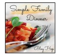 Simple Family Dinner Blog Hop