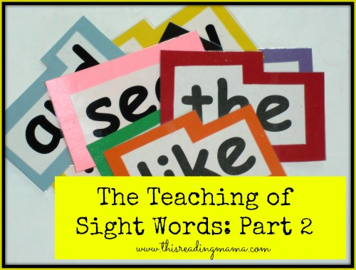 photo of The Teaching of Sight Words: Part 2 | This Reading Mama