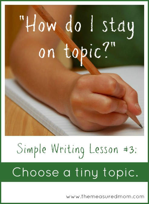 simple writing lesson 3 - the measured mom
