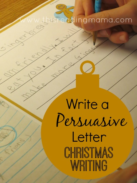 Write a Persuasive Letter: Christmas Writing {free printable included} | This Reading Mama