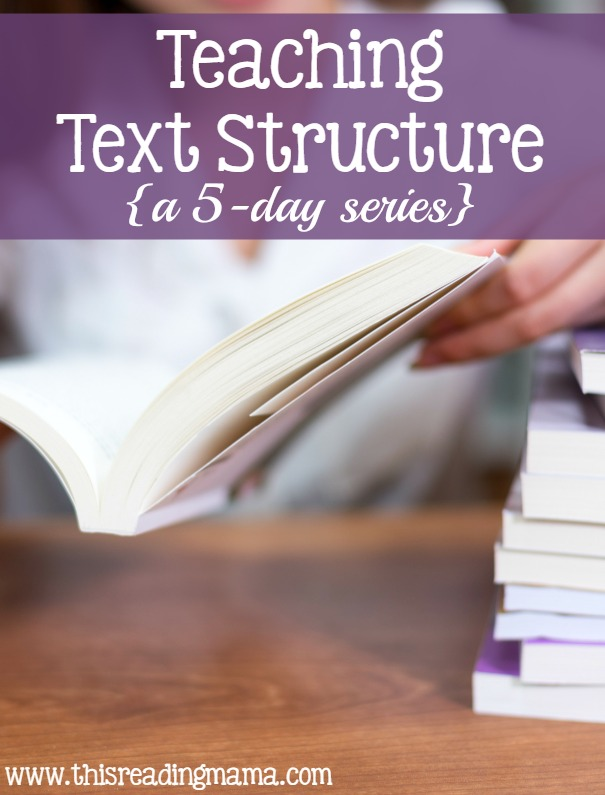 5 Days of Teaching Text Structure - This Reading Mama