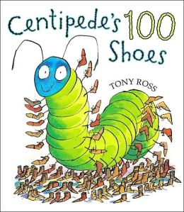 Centipede's 100 Shoes by Tony Ross ~ Read Alouds for the 100th Day of School | This Reading Mama