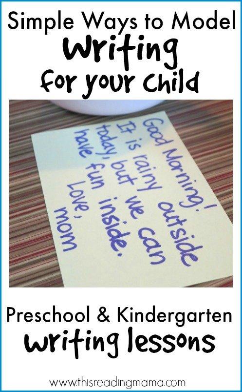 Simple Ways to Model Writing for your Child ~ Preschool and Kindergarten Writing Lessons {Week 1} | This Reading Mama
