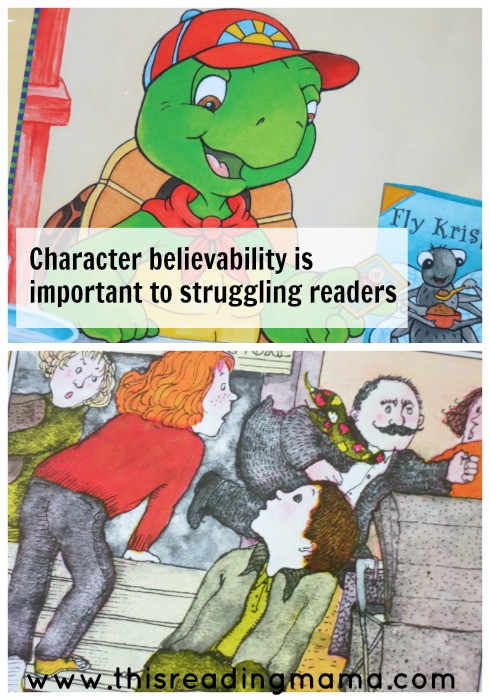 character believability is important to struggling readers