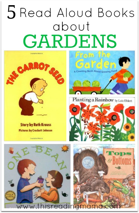 5 Read Aloud Books About Gardens