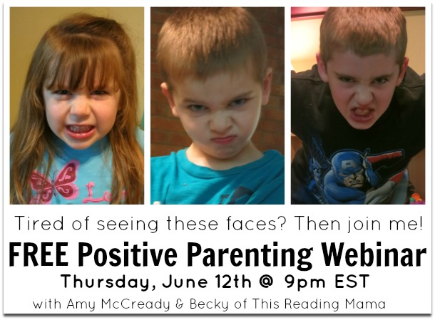 FREE Positive Parenting Webinar with This Reading Mama - June 9th