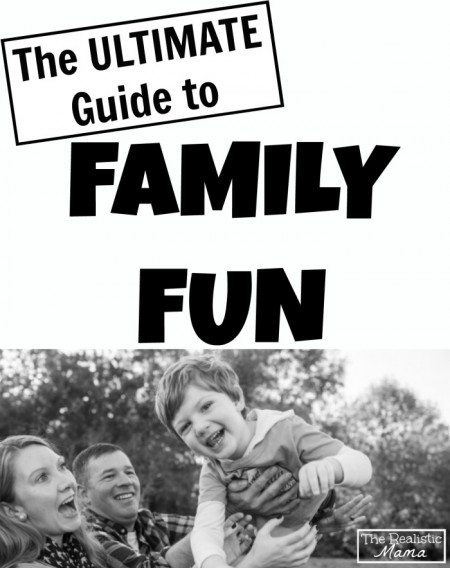 The-Ultimate-Guide-to-Family-Fun-3