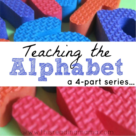 Teaching the Alphabet - a 4-part series