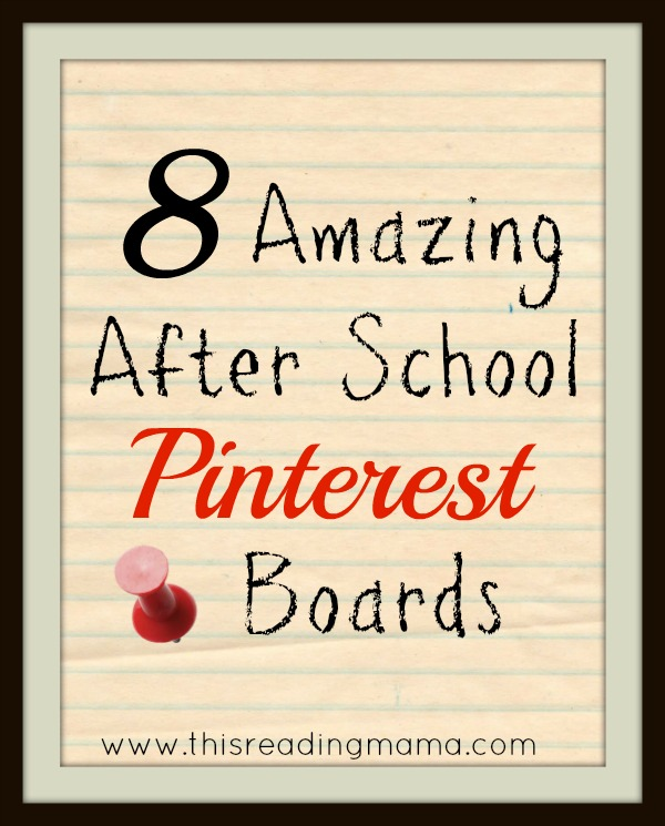 8 Amazing After School Pinterest Boards