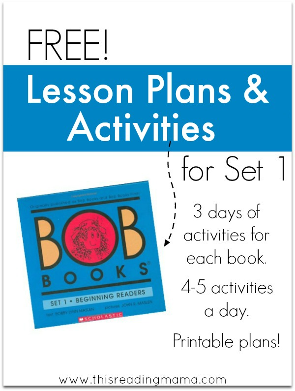 FREE Lesson Plans and Activities for Set 1 BOB Books - This Reading Mama