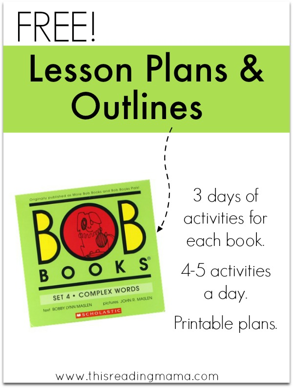 FREE Lesson Plans and Outlines for BOB Books Set 4 - This Reading Mama
