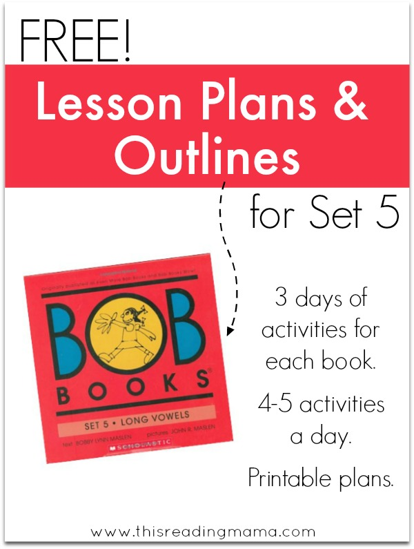 FREE Lesson Plans and Outlines for BOB Books Set 5 | This Reading Mama
