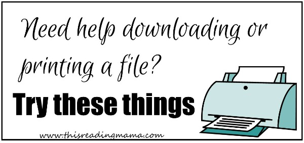 Downloading and Printing Helps for Printables