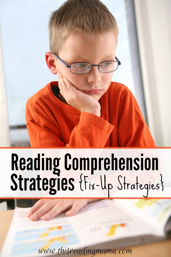 Teaching Reading Comprehension Strategies {Fix-Up Strategies}