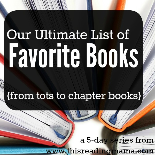 Our-Ultimate-List-of-Favorite-Books-from-Tots-to-Chapter-Books-This-Reading-Mama