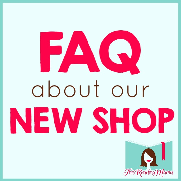 FAQ About our New Shop | This Reading Mama