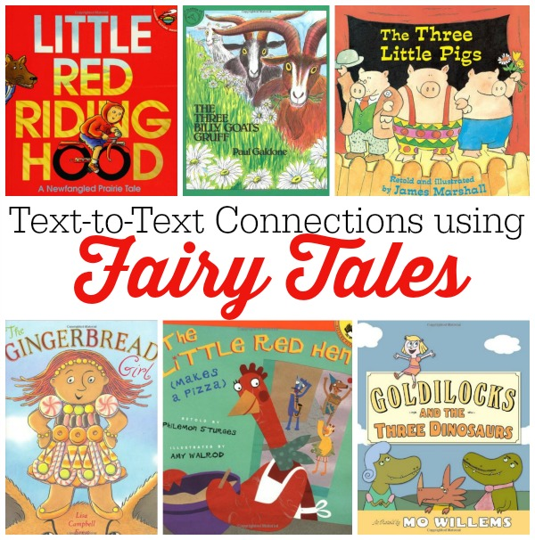 making connections text to text with fairy tales