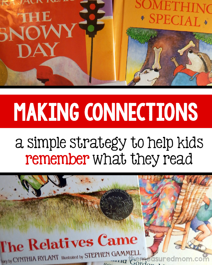 making connections to help kids remember what they read