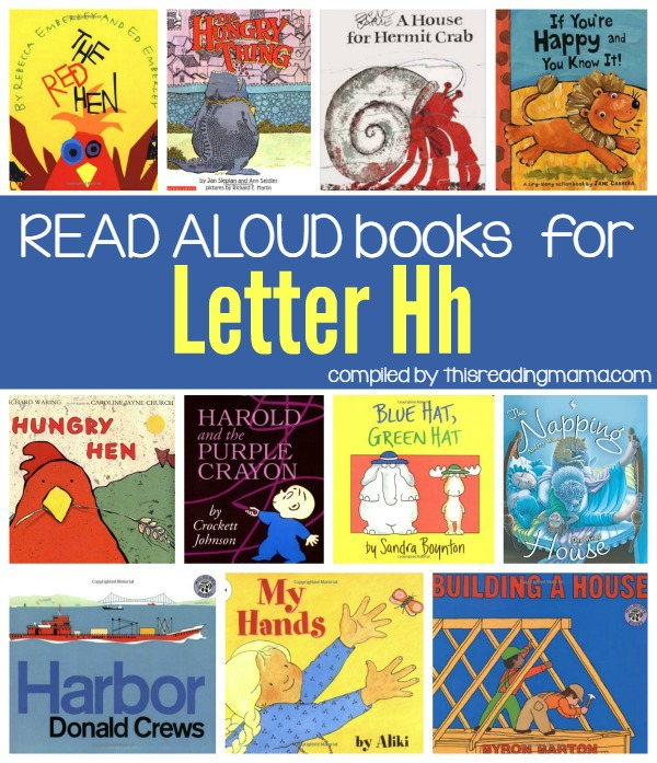 Letter H Book List - Read Alouds for the Letter H