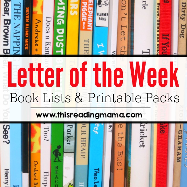 Letter of the week book lists printable abc resources letter of the week book lists and printable packs from this reading mama spiritdancerdesigns