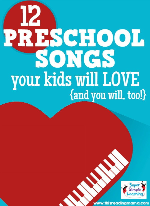 12 Preschool Songs Your Kids Will Love - This Reading Mama