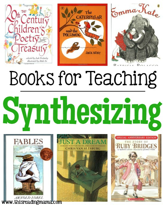 Books for Teaching Synthesizing from This Reading Mama