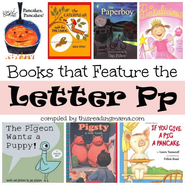 Books that Feature the Letter P - This Reading Mama