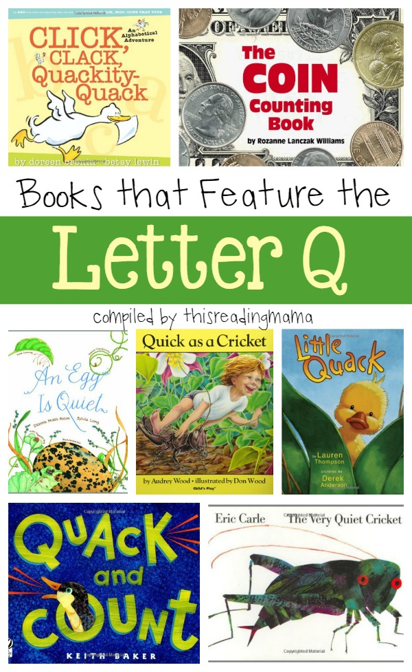 Letter Q Book List - Books that Feature the Letter Q - This Reading Mama