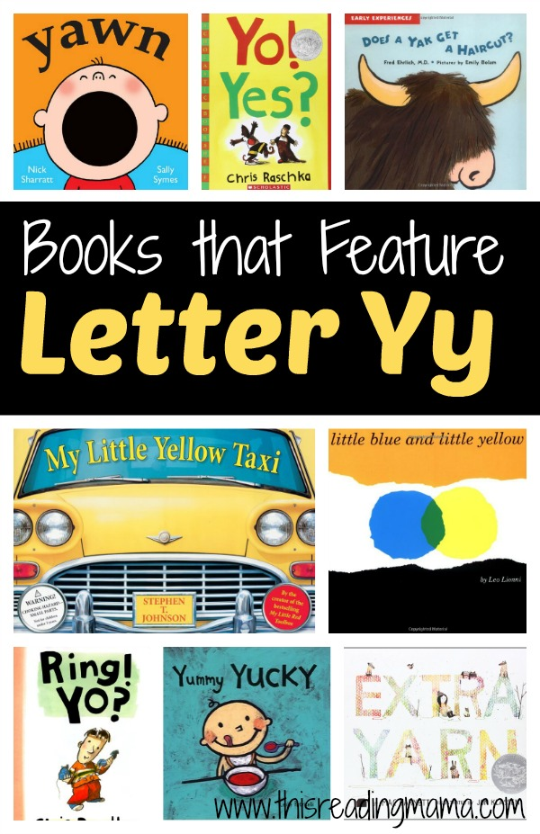 Books that Feature Letter Yy - Letter Y Book List - This Reading Mama